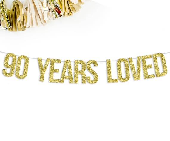 90 Years Loved Birthday Banner 90th Birthday Party