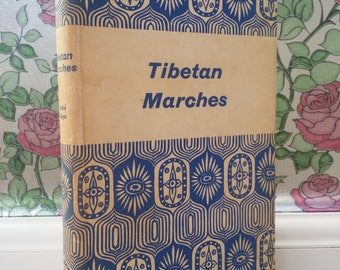 Tibetan Marches by Andre Migot (Readers Union, 1956) Vintage Hardback