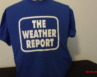 Grateful Dead shirt. The Weather Report.