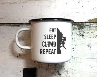 Enamel Mug Climb Mug Climber Gift Handmade Engraved Inspirational Mug Customized Mug Personalized Camping Mug Eat Sleep Climb Repeat