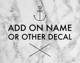 Add on Name or other personalized decal.