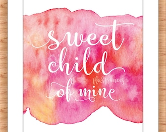 Sweet Child Printable PINK