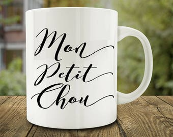Mon Petit Chou Mug, French Love