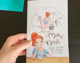 MomGirl: Saving the Day One Hot Mess at a Time | MomGirl Greeting Card with Teal Envelope