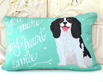Cavalier King Charles Spaniel Art Pillow- You Make My Heart Smile