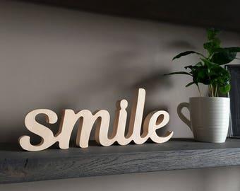 Wooden rustic 'smile' sign - positive wood word smile - UNPAINTED, plain wood script letters - happy home, office, workspace, shelf decor