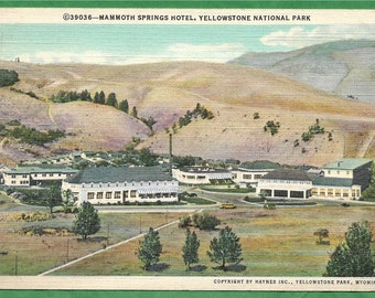 Vintage Linen Postcard -  Mammoth Springs Hotel in Yellowstone National Park, Wyoming  (3411)