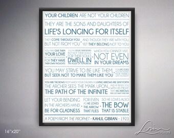 Your Children - Kahlil Gibran - The Prophet - 16x20 in - Blue Tones- Inspiration Sentiment - Instant Download Digital File JPG
