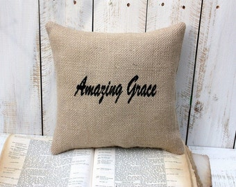 Amazing Grace burlap pillow,shabby chic