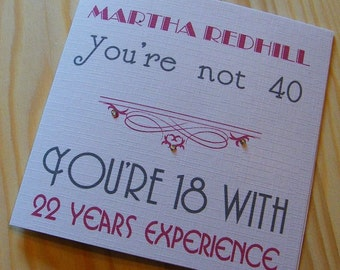 Birthday Handmade Personalised Card - Male-Female - You're not age