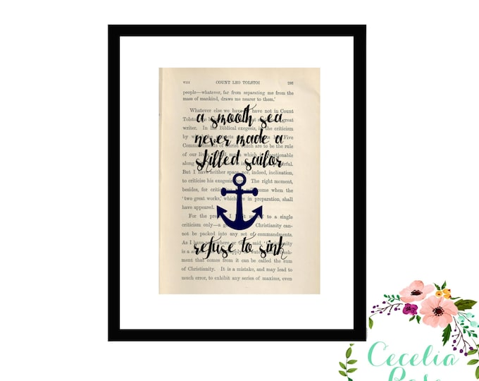 A Smooth Sea Never Made A Skilled Sailor, Refuse To Sink Inspirational Quote Vintage Book Page Box Framed Art or PrintFarmhouse Style