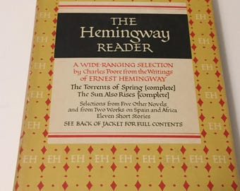 The Ernest Hemingway Reader - A Wide-Ranging Selection from the Writings of Ernest Hemingway Vintage Hardcover Book
