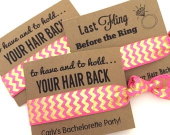 Bachelorette Hair Tie Party Favors-To Have And To Hold Your Hair Back-1 Hair Tie-Choose your color - Customizable-Gifts-MOH-Survival Kit