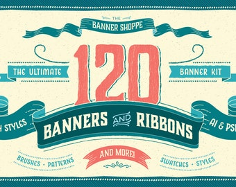 The Banner Shoppe - 120 Banners in 4 Styles - Photoshop and Illustrator - Brushes, Styles, Swatches