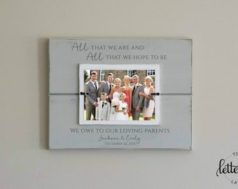 Parents Wedding Gift Frame, All that we are, all we hope to be, we owe to our loving parents thank you frame present, brides parents gift