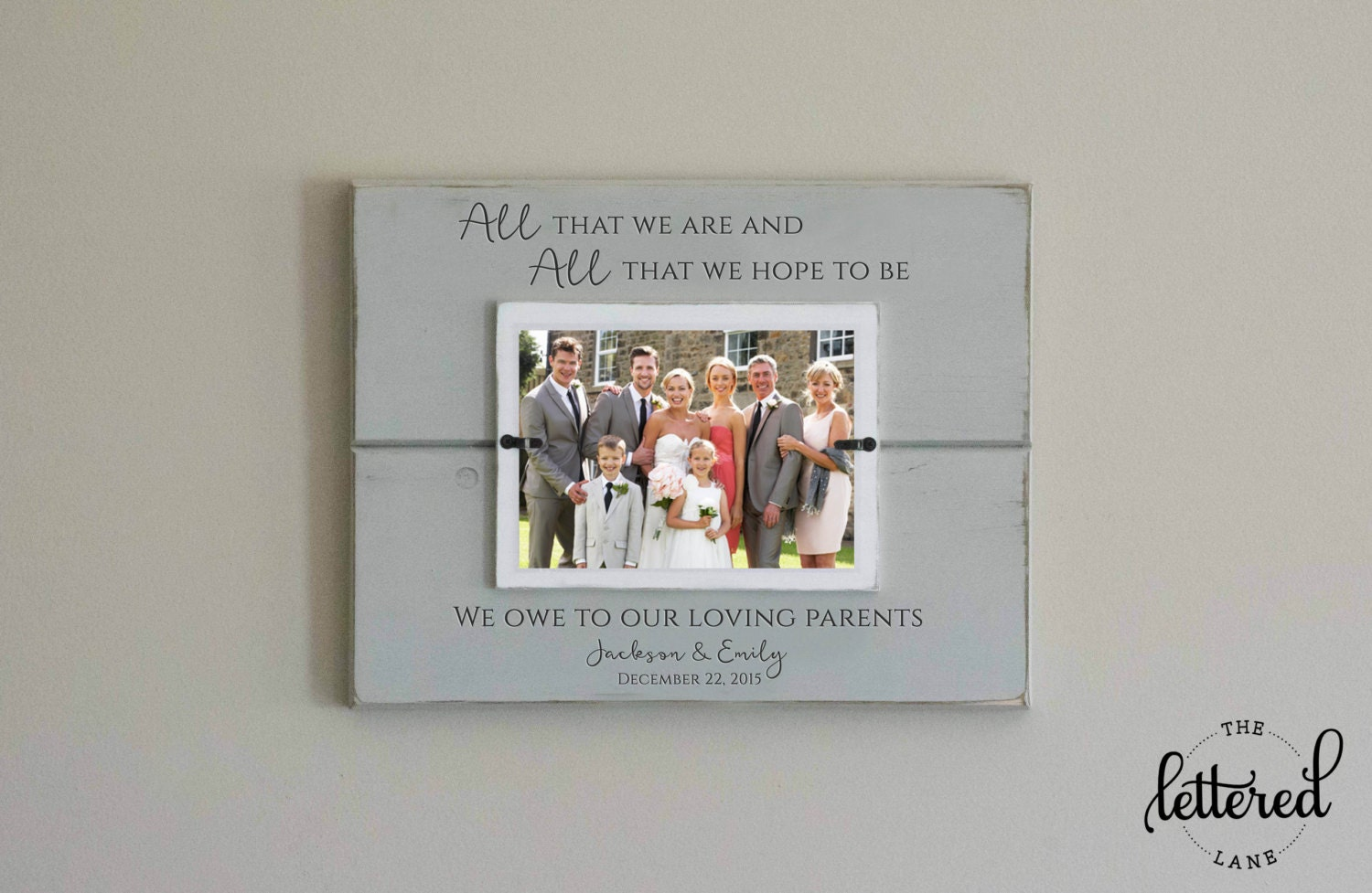 Parents wedding gift frame all that we are all we hope for Great wedding gifts for parents