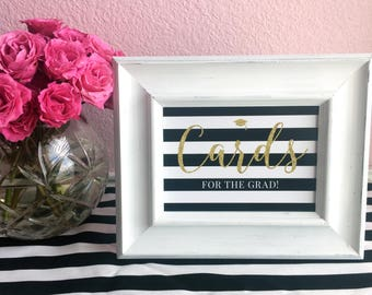 Graduation Party 5x7 Printed Sign - Cards for the Grad - 2018 - College or High School - Black, White and Gold Glitter - Ready to Ship
