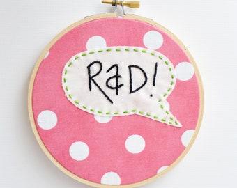 SALE - Rad Embroidery Hoop