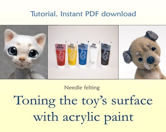PDF Tutorial How to shading toning needle felt toy with acrylic paint Gift for her Needle felting DIY pattern Step by step instructions