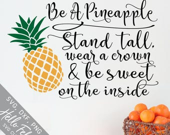 Be A Pineapple Svg, Svg files for Cricut, Wear A Crown Svg, Be Sweet, Shirt, Wall Art, Inspirational Womens Gift, Dxf, Silhouette, Clip Art