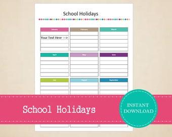School Holidays - Printable and Editable - School Organizer - INSTANT PDF DOWNLOAD