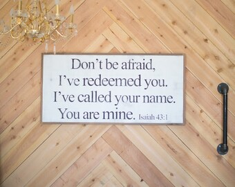 You Are Mine - wood sign