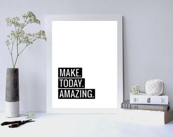 Make Today Amazing Limited Artwork