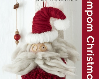 Knitted Pompom Christmas by Search Press Best Selling Twenty To Make series by Alistair MacDonald