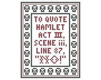 NO! - Original Cross Stitch Chart | Inspired by William Shakespeare / Hamlet