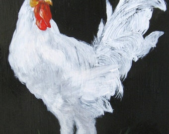CHARLES (ummmm, Chuck?)  White Rooster, Rooster Art, Country art, ARCHIVAL PRINT of original painting & Free Shipping!