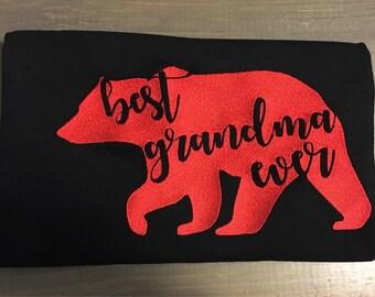 Best grandma ever embroidery shirt -grandma shirt-grandparent shirt-gift- grandma bear shirt