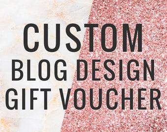 Custom Blog Design - Gift Voucher - Perfect for CHRISTMAS!