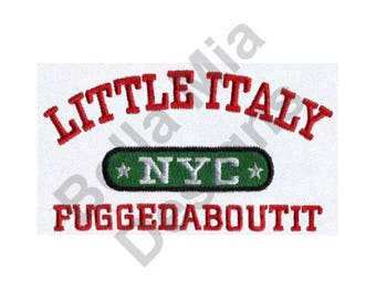 Little Italy - Machine Embroidery Design, NYC, Fuggedaboutit