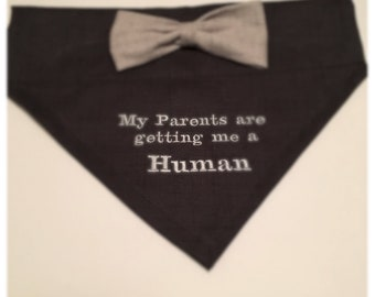 Reveal Gender, Dog Bandana, My Parents are getting me a Human, Bow, pregnancy reveal, Dog Lovers Gift,  Baby Announcement, Photo Shoot, gift