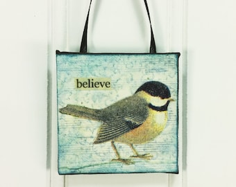 Whimsical Chickadee Ornament, Believe! Little Bird Miniature Word Art 2 x 2 Inch Wall Hanging
