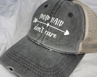 Mom Hair Don't Care Messy Bun Hat - Top Knot Hat - Baseball Cap