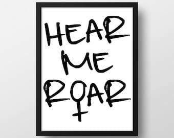 I am Woman Hear me Roar Art Print - Hear me Roar - Motivational Wall Art - 8 x 10 in. - Instant Download - Printable Art - Hear me Roar