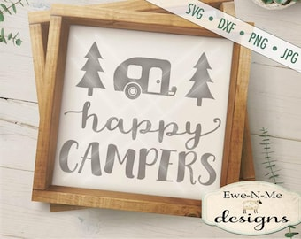 Happy Campers svg Cut File trailer and trees - trailer SVG Cutting File - Camper SVG Cut File  - Commercial Use ok -  svg, png, dxf, jpg