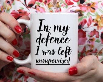 funny sarcastic mug, In my defence, funny quote mug, funny friend mug, funny mug daughter, funny boyfriend mug, funny coffee mug, mug her