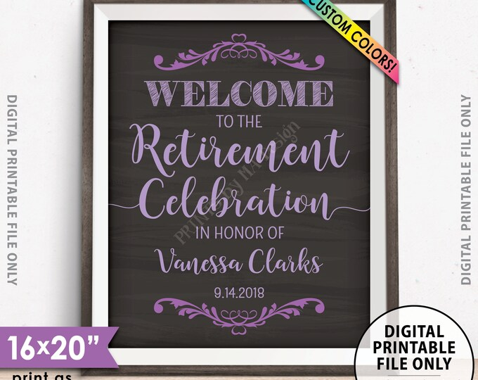 Retirement Party Sign Welcome to the Retirement Celebration Retirement Party Welcome Retirement Sign, Chalkboard Style PRINTABLE 8x10/16x20""