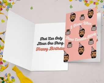 """Drake Birthday Card """"I Know When Those Candles Bling"""" Funny Birthday Card, Drake Card, Hip Hop Card, Drake Gift, Pop Culture Card"""