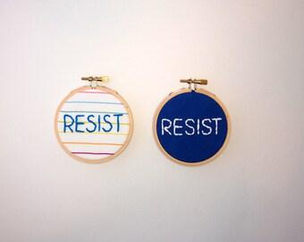 Sassy Hoop Art - Resist - Mature - 3 Inch hoop - Craftivism - Dissent is Patriotic