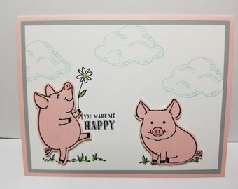 Handmade All Occasion Card, You Make Me Happy, Pigs