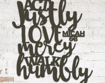 Metal Sign - Micah 6:8 Act Justly, Love Mercy, Walk Humbly