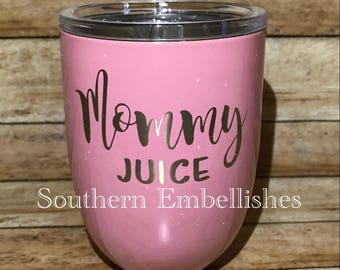 Mommy Juice Custom Powder Coated Wine Tumbler with Lid