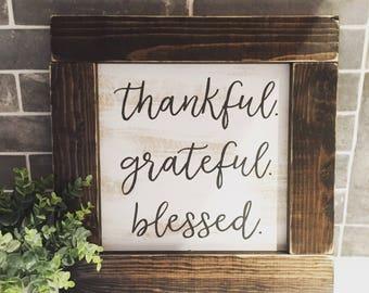 thankful grateful blessed -  rustic farmhouse handmade sign
