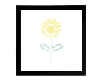 Sunflower Art Print with Quote
