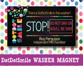 DotDotSmile Washer MAGNET; Stop Magnet; Laundry, Care Magnet; Or youll be Sad, Stop Magnet; Business Card Size; DotDotSmile PERSONALIZED!