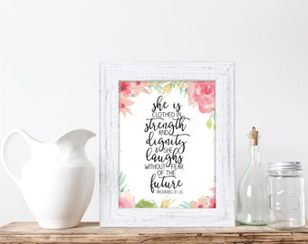 Buy One Get One, She Is Clothed In Strength and Dignity, 8x10 or 11x14, Wall art, Inspirational Bible Verse, Proverbs 31:25, Floral