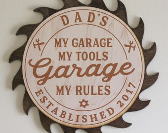 Dad's-Grandpa's-Personalized-GARAGE Sign-My Garage My Tools My Rules-Engraved Wood Sign-Dark Stain Saw Blade